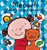 Meow! Katie's Big Book of Animals, , 1605371890
