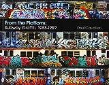 FROM THE PLATFORM SUBWAY GRAFFITI 198319