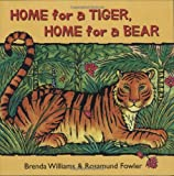 img - for Home for a Tiger, Home for a Bear book / textbook / text book