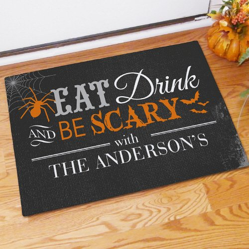 GiftsForYouNow Halloween Eat Drink and Be Scary Personalized Doormat, 18
