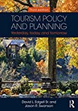 img - for Tourism Policy and Planning: Yesterday, Today, and Tomorrow book / textbook / text book