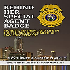 Behind Her Special Agent Badge Audiobook