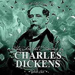 The Ghost Stories of Charles Dickens, Vol. 2