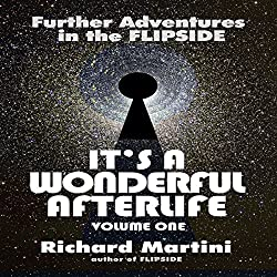 It's A Wonderful Afterlife Volume One