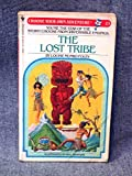img - for The Lost Tribe (Choose Your Own Adventure) book / textbook / text book