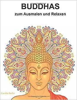 BUDDHAS   zum Ausmalen und Relaxen: Malbuch für Erwachsene: Amazon
