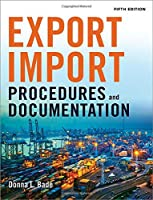 Export/Import Procedures and Documentation, 5th Edition Front Cover