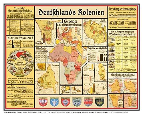 Deutschlands Kolonien: Übersicht über die deutschen Schutzgebiete