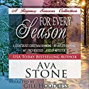 For Every Season: Regency Seasons Novellas Audiobook by Ava Stone Narrated by Gill Hoodless