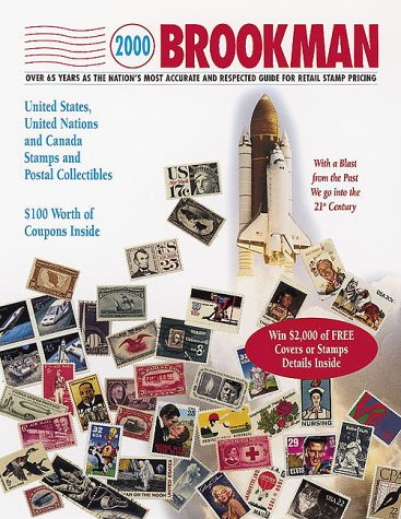 2000 Brookman United States, United Nations & Canada Stamps & Postal Collectibles (Brookman Stamp Price Guide, 2000)