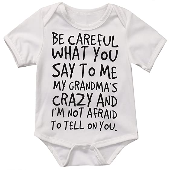 c69065b5dd4a Baby Boy Girl be careful what you say to me my grandmas crazy ...