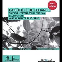 La Société de défiance (collection du CEPREMAP n°40)