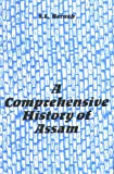 Comprehensive History of Assam, Baruah, S. L., 812150015X