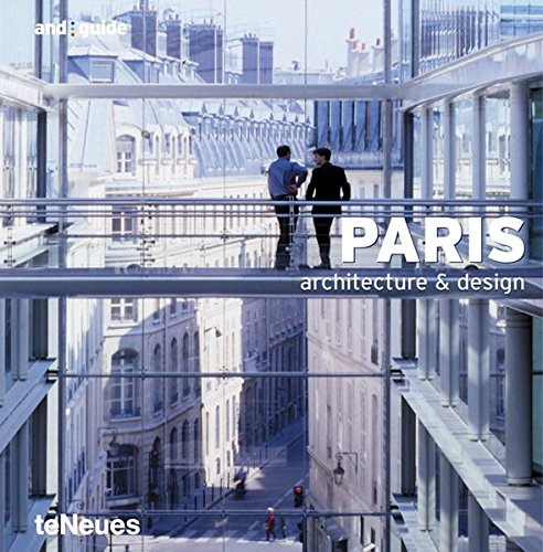 Paris - Architecture & Design (and guide)