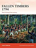 Fallen Timbers 1794: The US Army's first victory - Best Reviews Guide
