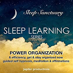 Power Organization & Efficiency, Get & Stay Organized Now