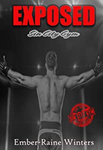 Exposed (Sin City Gym Book 1)