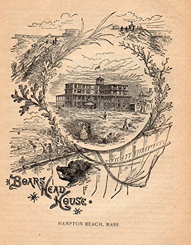 1890 Illustrated Two Page Advertisement for the Boar's Head Hotel, Hampton Beach, Mass
