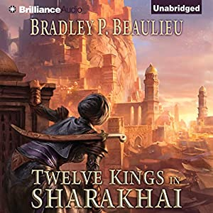 Twelve Kings in Sharakhai Audiobook