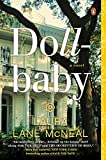 Dollbaby: A Novel by  Laura Lane McNeal in stock, buy online here