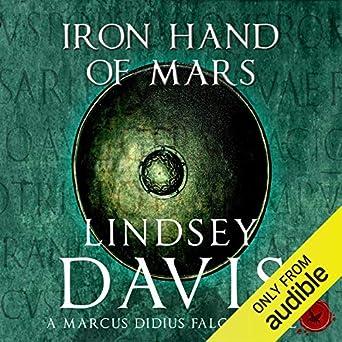 The Iron Hand Of Mars: (Falco 4)