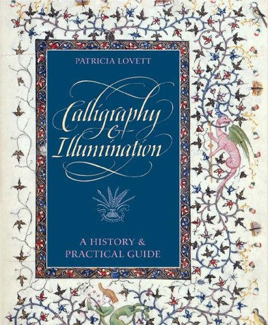 Calligraphy and Illumination: A Retelling and Practical Guide
