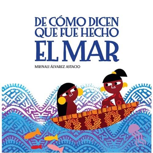 De como dicen que fue hecho el mar (Spanish Edition) pdf