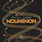 Noumenon | Marina J. Lostetter