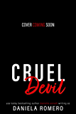 Cruel Devil: A Brother's Best Friend, High School Bully Romance (Devils of Sun Valley High Book 3)