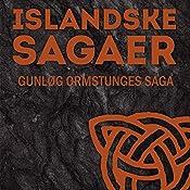 Gunløg Ormstunges saga (Islandske sagaer)    Ukendt