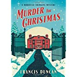 Murder for Christmas: A British Holiday Murder Mystery (Mordecai Tremaine Mystery, 1)