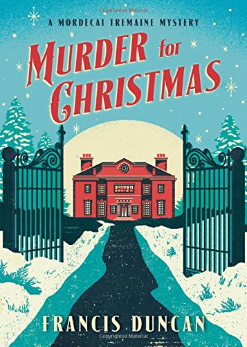 Murder for Christmas (Mordecai Tremaine Mystery)
