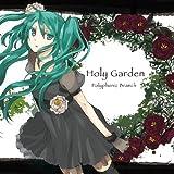 Holy Garden