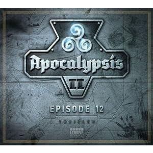 Ende der Zeit (Apocalypsis 2.12) Hörbuch