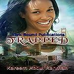 Trapped | Kareem Abdul Rahman