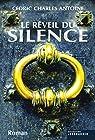 Le Réveil du silence par Antoine