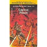 Captive Planet: An Endless Quest Book 17