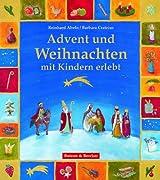 Advent und Weihnachten mit Kindern erlebt