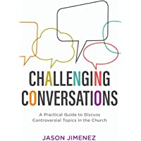 Image for Challenging Conversations (Perspectives: A Summit Ministries Series)