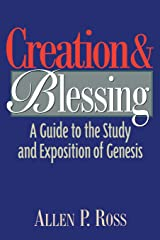 Creation and Blessing: A Guide to the Study and Exposition of Genesis Paperback