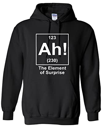 Ah! the element of surprise periodic table funny adults hooded sweatshirt O0zc9c8W
