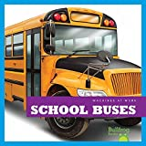 School Buses (Bullfrog Books: Machines at Work)