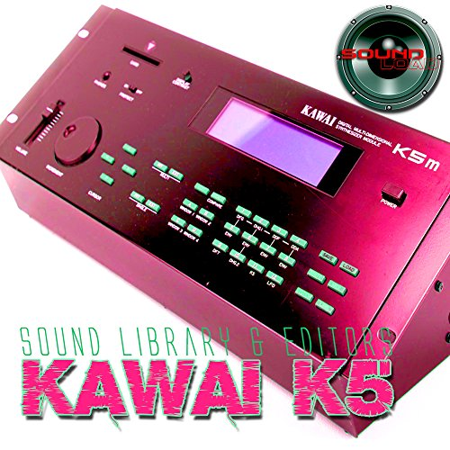KAWAI K5/K5m - Large Original and New created Sound Library & Editors on CD or download by SoundLoad