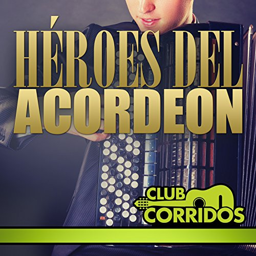 Conjunto Rio Grande Stream or buy for $7.99 · Club Corridos Presenta: Héroes.
