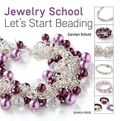 Jewelry School: Let's Start Beading