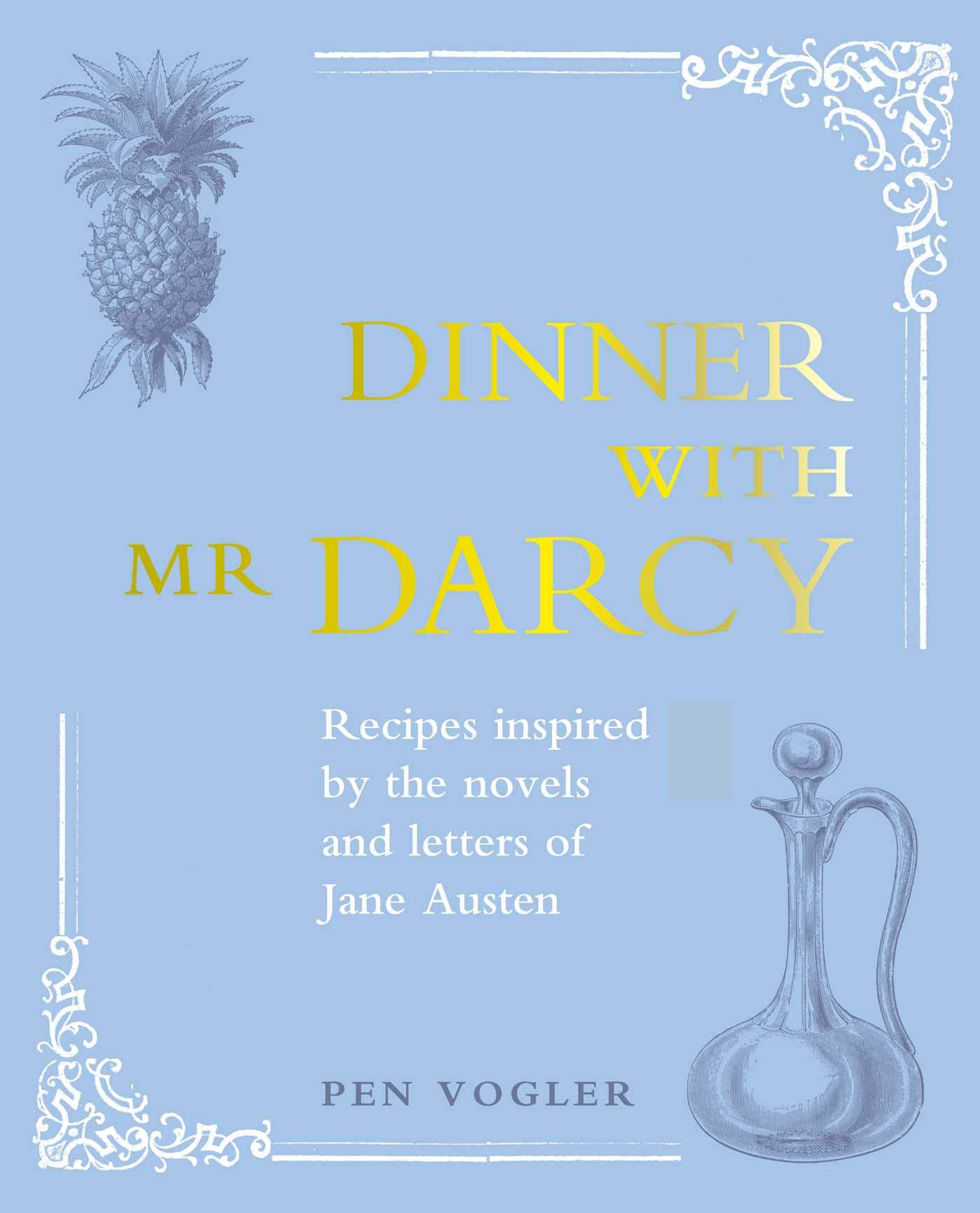 Image result for dinner with mr darcy cookbook cover