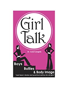 Girl Talk: Boys, Bullies and Body Image