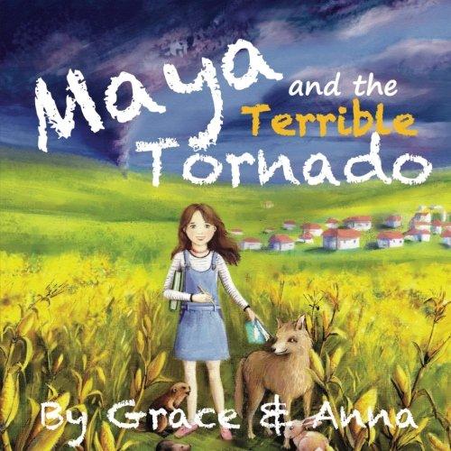 Maya and the Terrible Tornado