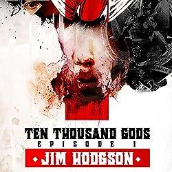 Ten Thousand Gods, Episode 1