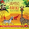 Jambo Rafiki: Hello, My Friend